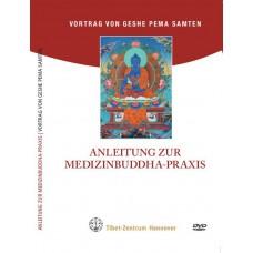 Anleitung zur Medizinbuddha Praxis Teil 1 (Vormittags) und Teil 2 (Nachmittags) (doppel)