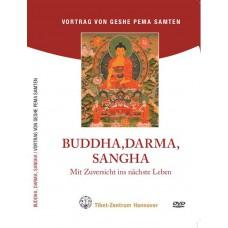 Buddha, Dharma, Sangha Mit Zuversicht ins nächste Leben (doppel)