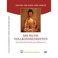 Die 6 Vollkommenheiten – Das befreiende Handeln eines Bodhisattvas (einfach)