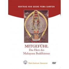 Mitgefühl – Das Herz des Mahayana Buddhismus (einfach)