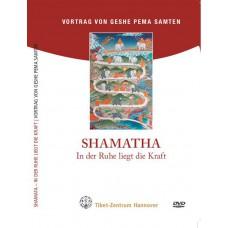 Shamata - In der Ruhe liegt die Kraft (einfach)